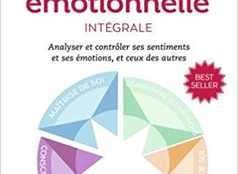 L'Intelligence Emotionnelle – L'Integrale de Daniel_Goleman