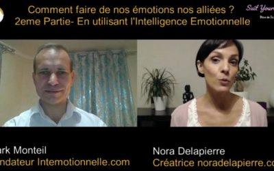 Comment faire des émotions nos alliées?