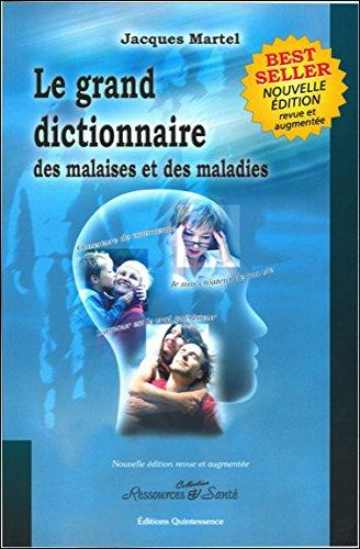 Grand Dictionnaire Malaises et Maladies de Jacques Martel