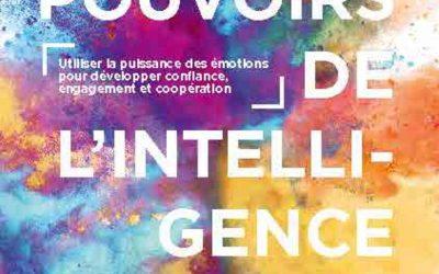 Les pouvoirs de l'intelligence émotionnelle