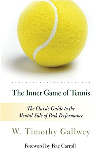 The inner Game of Tennis Timothy Coach Intelligence emotionnelle intemotionnelle